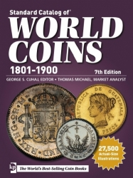 Standard Catalog of World Coins 1801 - 1900 (7th Edition)