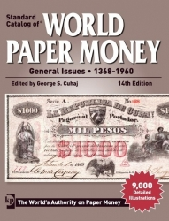 Standard Catalog of World Paper Money General Issues - 1368 - 1960 (14th Edition)