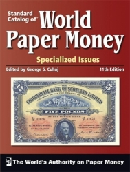 Standard Catalog of World Paper Money Specialized Issues (11th Edition)